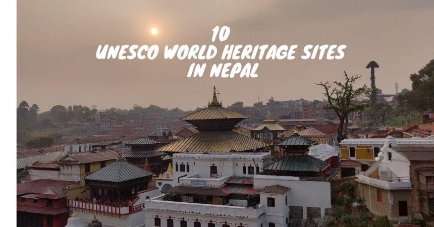 10 UNESCO world heritage sites in Nepal