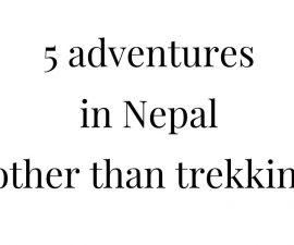 5 adventures in Nepal other than trekking