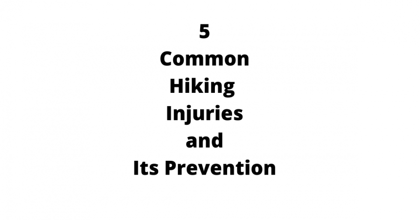 5 common hiking injuries